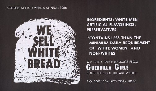 An image of We sell white bread by Guerrilla Girls