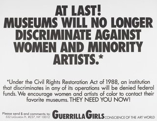 AGNSW collection Guerrilla Girls At last! Museums will no longer discriminate against women and minority artists (1988) 150.2014.19
