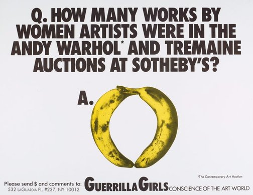 An image of How many works by women artists were in the Andy Warhol and Termaine auctions at Sotheby's? by Guerrilla Girls
