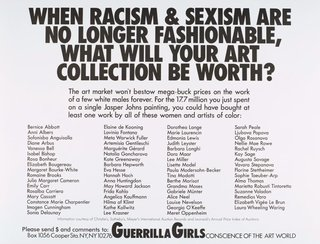 AGNSW collection Guerrilla Girls When racism and sexism are no longer fashionable, how much will your art collection be worth? 1989