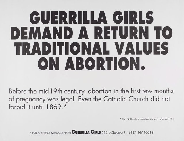 An image of Guerrilla Girls demand a return to traditional values of abortion