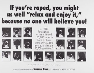 "AGNSW collection Guerrilla Girls If you're raped, you might as well ""relax and enjoy it,"" because no one will believe you 1992"