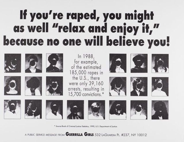 "If you're raped, you might as well ""relax and enjoy it,"" because no one will believe you, (1992), Portfolio Compleat 1985-2012 by Guerrilla Girls"