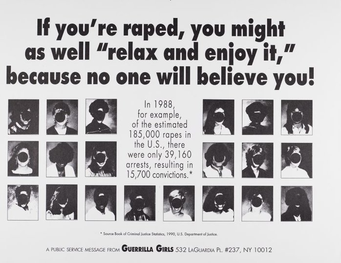 "AGNSW collection Guerrilla Girls If you're raped, you might as well ""relax and enjoy it,"" because no one will believe you (1992) 150.2014.38"