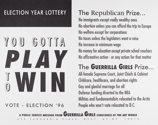 An image of Election year iottery. You gotta play to win by Guerrilla Girls