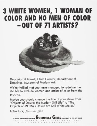 AGNSW collection Guerrilla Girls 3 white women, 1 woman of color and no men of color - out of 71 artists? (1997) 150.2014.56.a-b