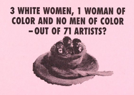 Alternate image of 3 white women, 1 woman of color and no men of color - out of 71 artists? by Guerrilla Girls