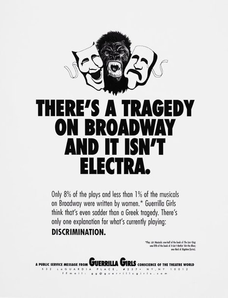 An image of There's a tragedy on Broadway and it isn't Electra by Guerrilla Girls
