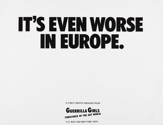 AGNSW collection Guerrilla Girls It's even worse in Europe 1986