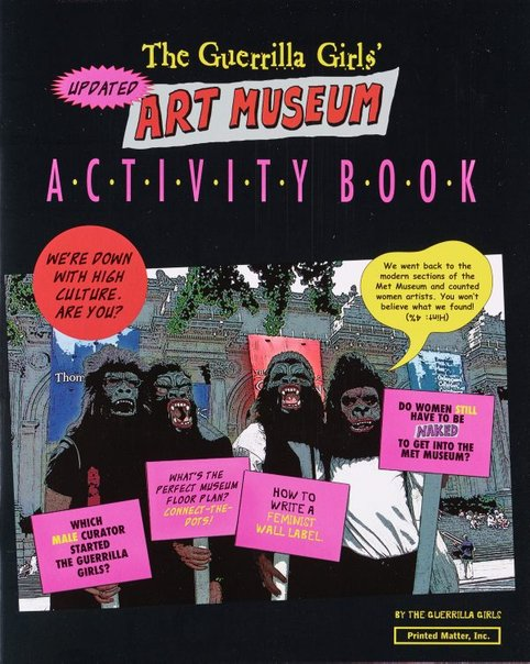 An image of The Guerrilla Girls' art museum activity book by Guerrilla Girls