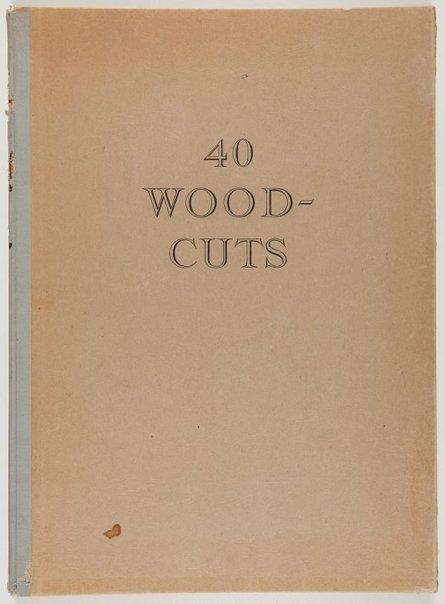 An image of Forty woodcuts by Vaclovas Ratas, Paulius Augius Augustinavičius, Telesforas Valius, Paulius Jurkus