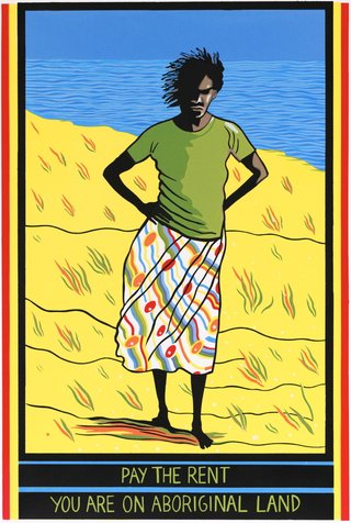 AGNSW collection Marie McMahon Pay the rent: you are on Aboriginal land (1982) 204.1982