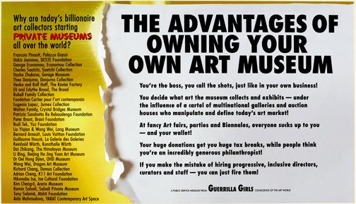 An image of Advantages of owning your own art museum by Guerrilla Girls
