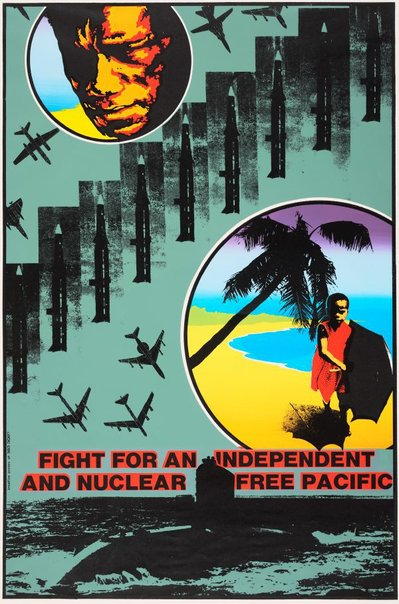 An image of Fight for an independent and nuclear free Pacific by Breadline Posters, Bob Clutterbuck