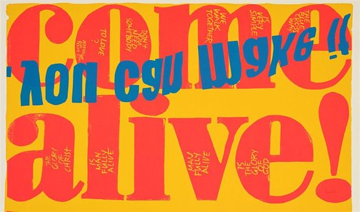 An image of come alive by Corita Kent