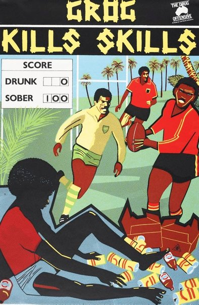 An image of Grog kills skills - football by Marie McMahon, Redback Graphix