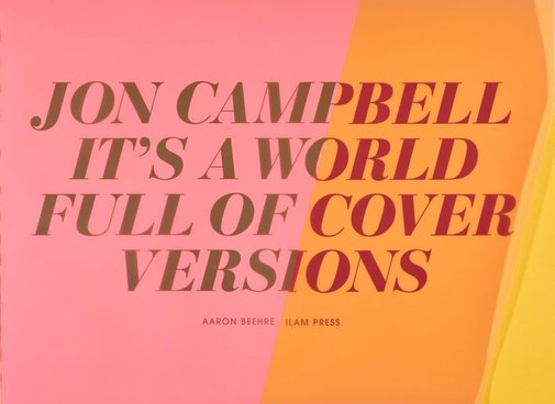 An image of It's a world full of cover versions by Jon Campbell