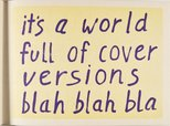 Alternate image of It's a world full of cover versions by Jon Campbell