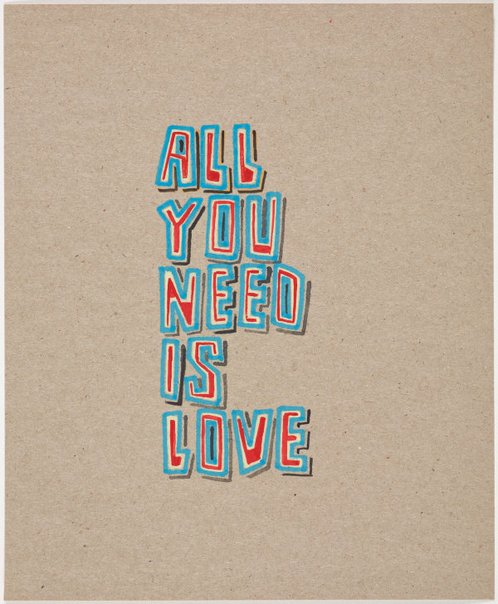 An image of All you need is love by Jon Campbell