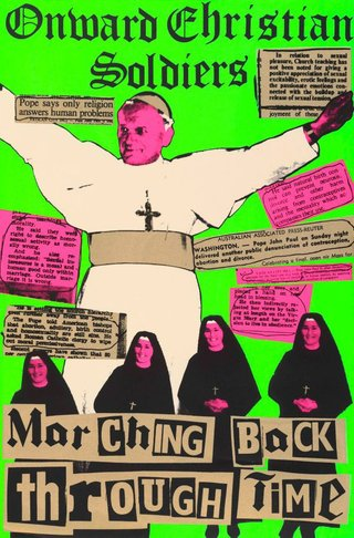 AGNSW collection Redback Graphix, Michael Callaghan Onward Christian soldiers: marching back through time 1979