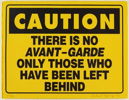 An image of Caution - there is no avant-garde by Richard Tipping
