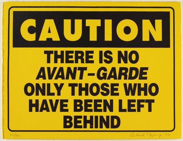An image of Caution - there is no avant-garde