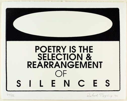 An image of Danger - poetry is the selection & rearrangement of silences by Richard Tipping