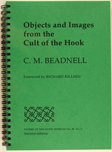 An image of C. M. Beadnell Objects and images from the Cult of the Hook [foreword by Richard Killeen] 1999. Papers of the Hook Museum Vol.38 No.2 Second Edition by Richard Killeen