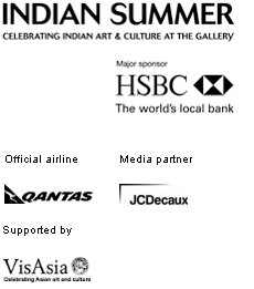 Indian Summer. Celebrating Indian art and culture at the Gallery. Major sponsor HSBC, the world's local bank. Official airline Qantas. Media partner JCDecaux. Supported by VisAsia.