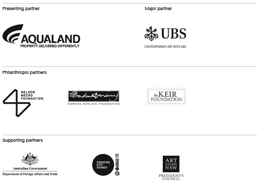 Presenting partner Aqualand. Major partner UBS. Philanthropic partners Nelson Meers Foundation, Gordon Darling Foundation, The Keir Foundation. Supporting partners Australian Government Department of Foreign Affairs and Trade, City of Sydney, Art Gallery of NSW President's Council