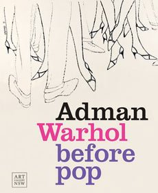 Adman: Warhol before pop catalogue cover