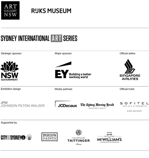 Art Gallery of NSW. Rijksmuseum. Sydney International Art Series. Strategic sponsors: NSW Government. Major sponsor: EY - building a better working world. Official airline: Singapore Airlines. Media partners: JCDecaux, The Sydney Morning Herald. Official hotel: Sofitel Hotels & Resorts Sydney Wentworth. Supported by Creative City Sydney - City of Sydney, Porter's Original Paints, Champagne Taittinger, McMilliams