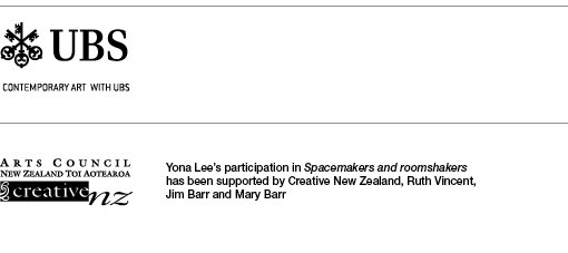 UBS logo. Contemporary art with UBS. Arts Council, New Zealand Toi Aotearoa, Creative NZ logo. Yona Lee's participation in Spacemakers and Roomshakers has been supported by Creative New Zealand, Ruth Vincent, Jim Barr and Mary Barr