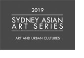 Sydney Asian Art Series 2019: art and urban cultures