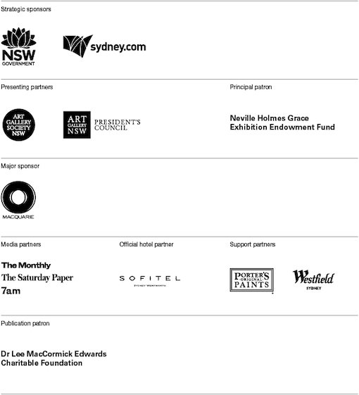 NSW Government, sydney.com, Art Gallery Society NSW, Art Gallery of NSW Presidents Council, Neville Holmes Grace Exhibition Endowment Fund, Macquarie, The Monthly The Saturday Paper 7am, Sofitel, Porter's Original Paints. Westfield Sydney, Dr Lee MacCormick Edwards Charitable Foundation