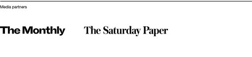 Media partners The Monthly, The Saturday Paper