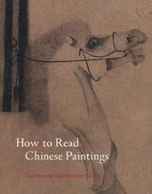 How to Read Chinese Paintings, Maxwell K Hearn - $49.00