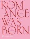 Romance Was Born : A Love Story with Fashion, Anna Plunkett, Luke Sales - $70.00