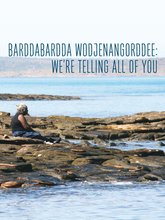 Barddabardda Wodjenangorddee : We're Telling All of You ,  - $45.00