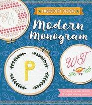 Modern Monogram : Everything You Need to Stitch 12 Elegant Lettering Patterns, Kelly Fletcher - $28.00