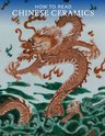 How to Read Chinese Ceramics, Denise Patry Leidy - $45.00