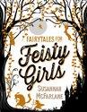 Fairytales for Feisty Girls, Susannah McFarlane - $25.00