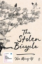 The Stolen Bicycle, Wu Ming-Yi - $30.00