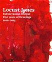 Locust Jones : Subterranean Output Five Years of Drawings 2010-2015, Locust Jones - $120.00