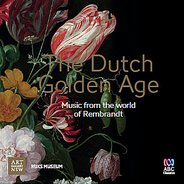 The Dutch Golden Age : Music from the World of Rembrandt CD,  - $24.95