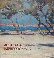 Australia's Impressionists, Tim Bonyhady, Christopher Riopelle - $50.00