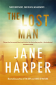 The Lost Man, Jane Harper - $33.00
