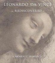 Leonardo da Vinci Rediscovered, Carmen C. Bambach - $688.00
