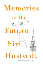 Memories of the Future, Siri Hustvedt - $33.00